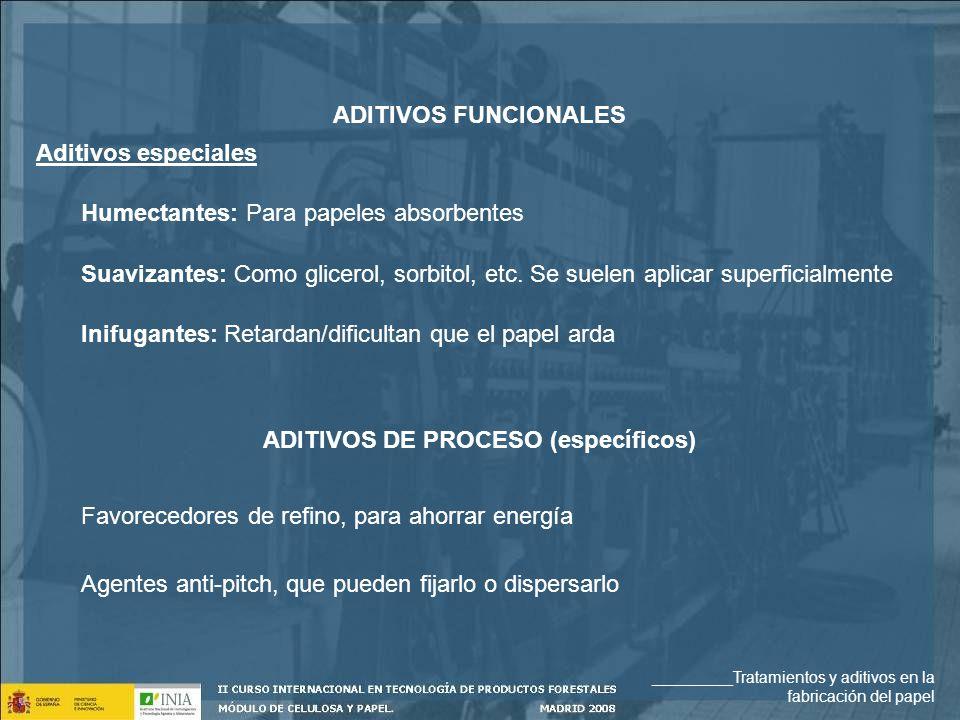 ADITIVOS DE PROCESO (específicos)