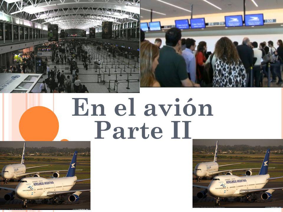 En el avión Parte II