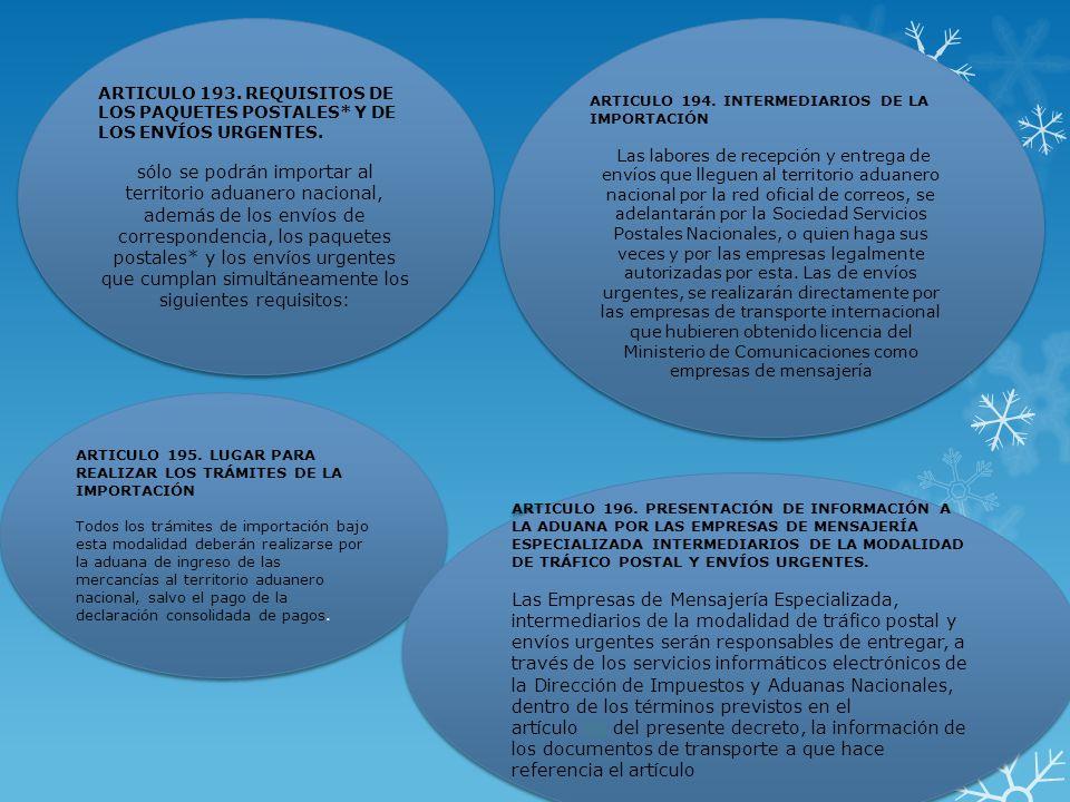 ARTICULO 193. REQUISITOS DE LOS PAQUETES POSTALES