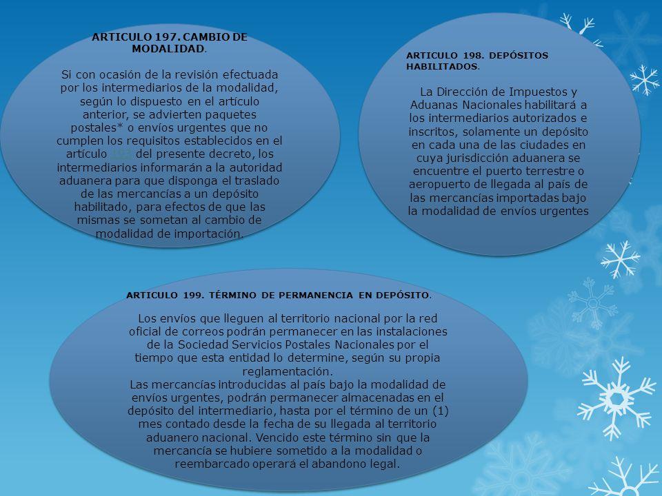 ARTICULO 197. CAMBIO DE MODALIDAD.