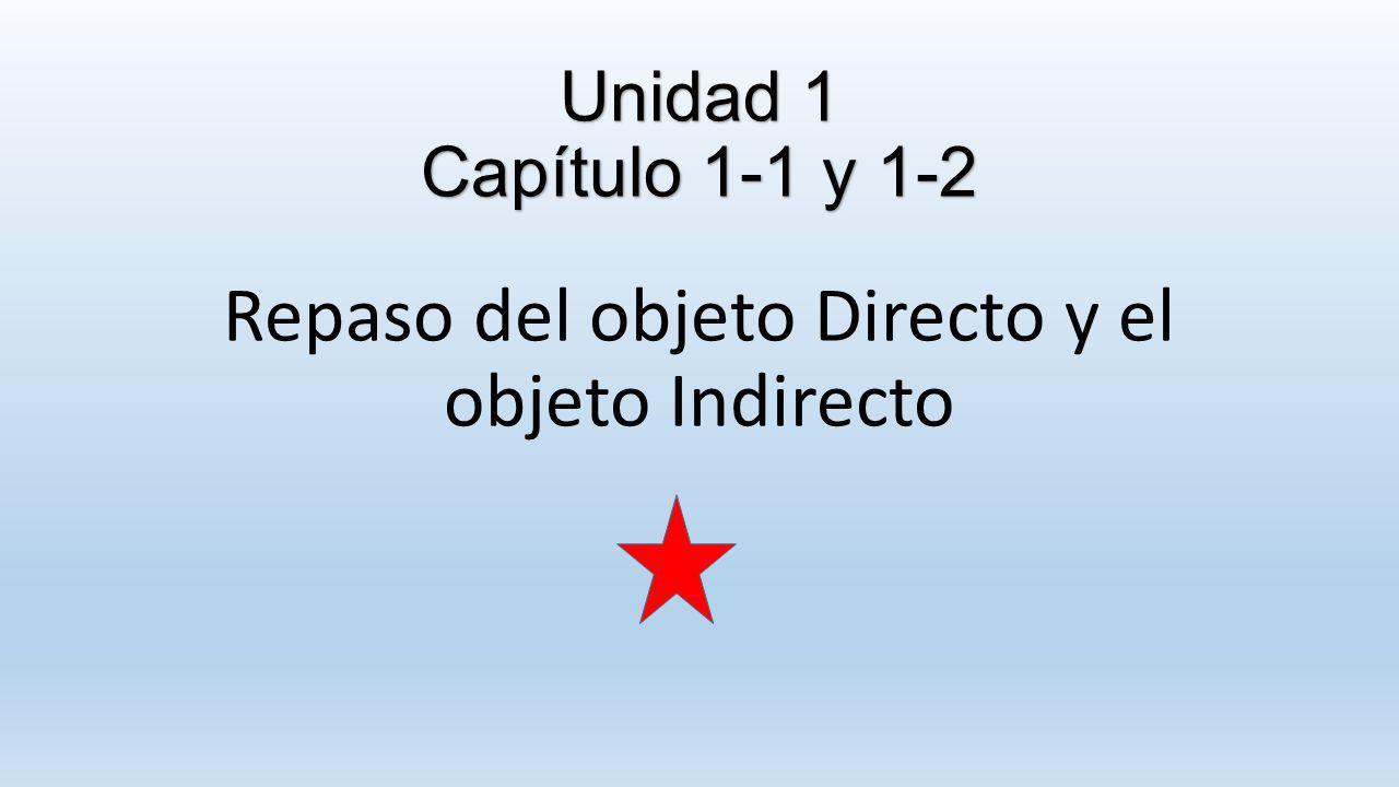 Repaso del objeto Directo y el objeto Indirecto