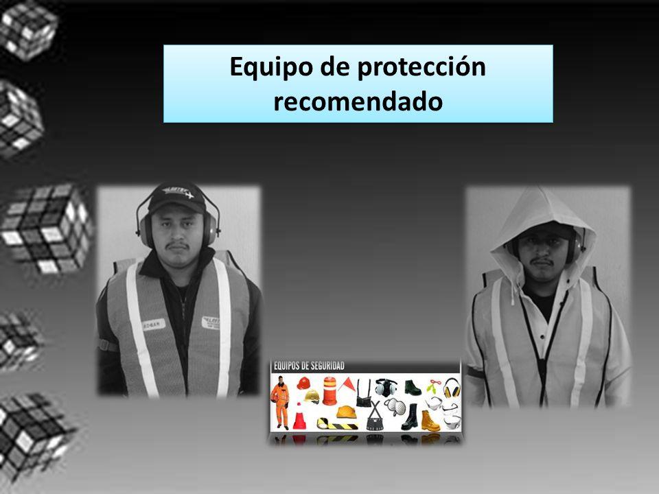 Equipo de protección recomendado