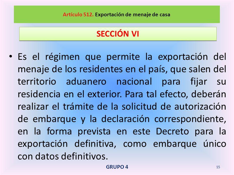 Artículo 512. Exportación de menaje de casa