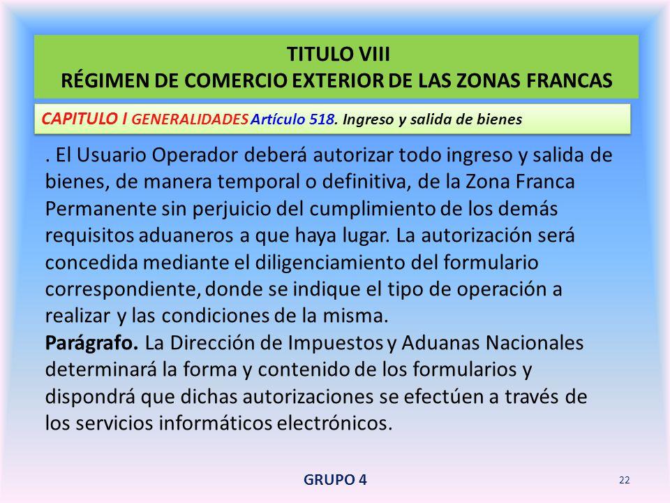 TITULO VIII RÉGIMEN DE COMERCIO EXTERIOR DE LAS ZONAS FRANCAS