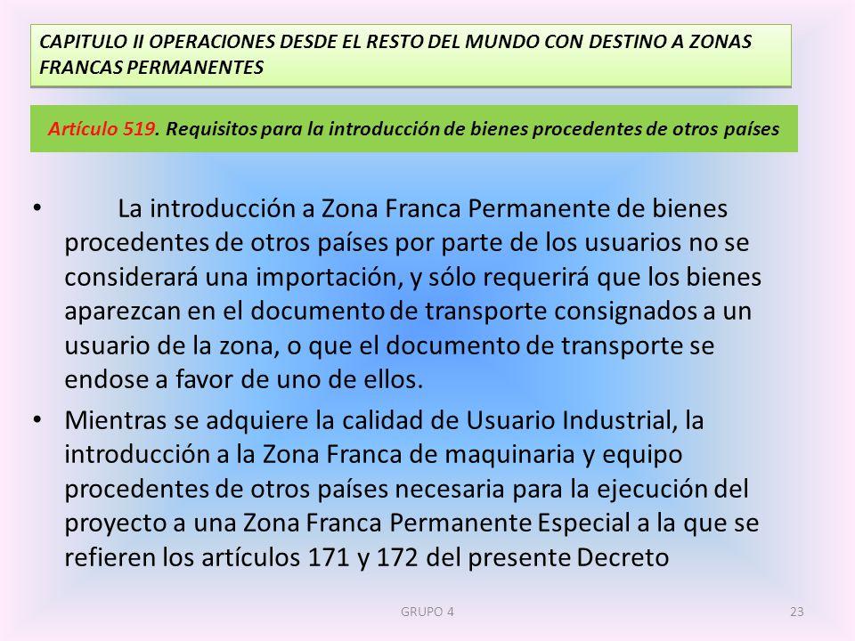 CAPITULO II OPERACIONES DESDE EL RESTO DEL MUNDO CON DESTINO A ZONAS FRANCAS PERMANENTES
