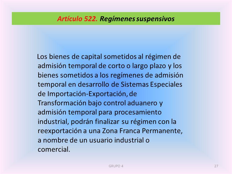 Artículo 522. Regímenes suspensivos
