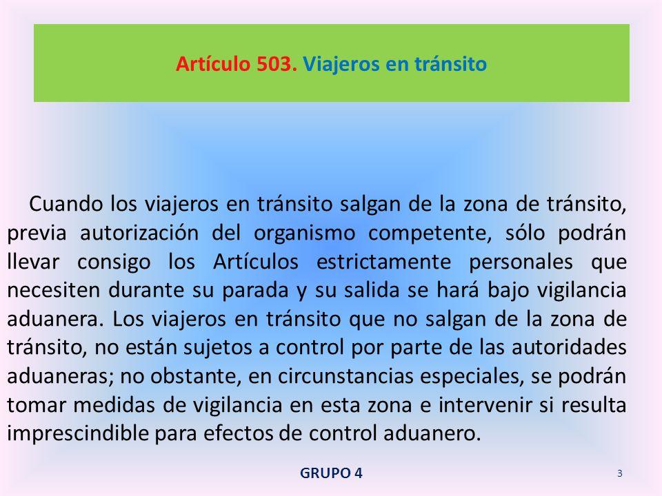Artículo 503. Viajeros en tránsito