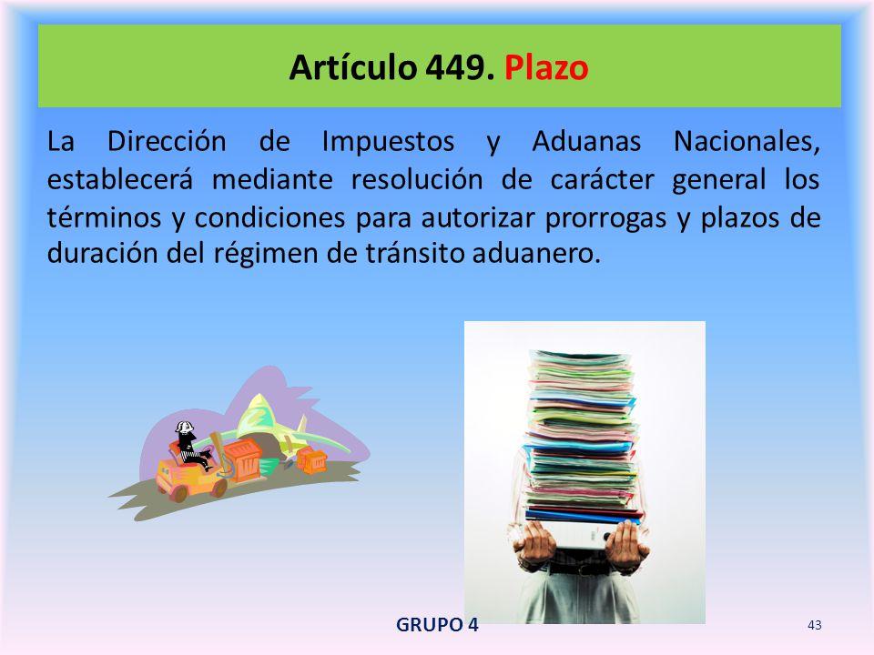 Artículo 449. Plazo