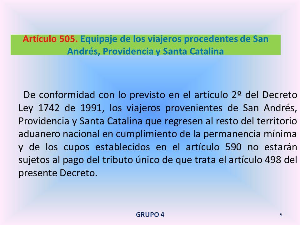 Artículo 505. Equipaje de los viajeros procedentes de San Andrés, Providencia y Santa Catalina