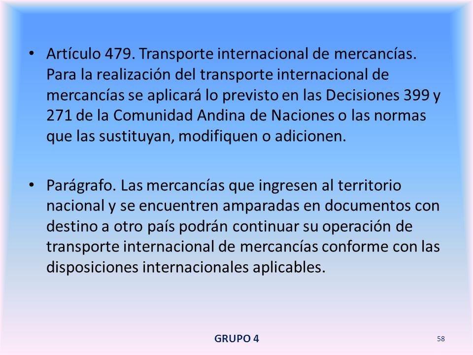 Artículo 479. Transporte internacional de mercancías