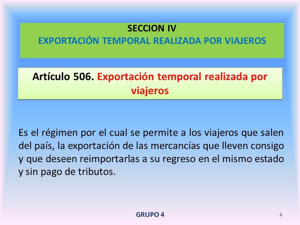 SECCION IV EXPORTACIÓN TEMPORAL REALIZADA POR VIAJEROS