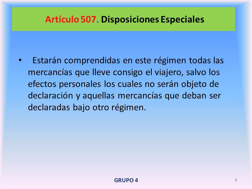 Artículo 507. Disposiciones Especiales