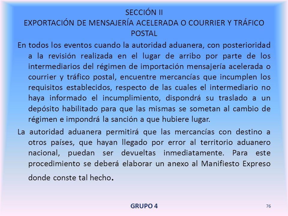SECCIÓN II EXPORTACIÓN DE MENSAJERÍA ACELERADA O COURRIER Y TRÁFICO POSTAL