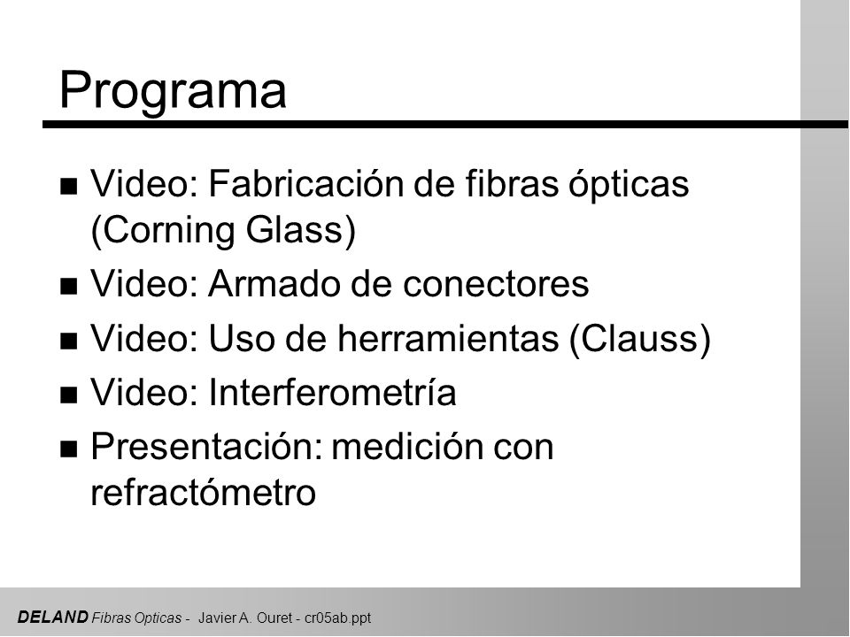 Programa Video: Fabricación de fibras ópticas (Corning Glass)