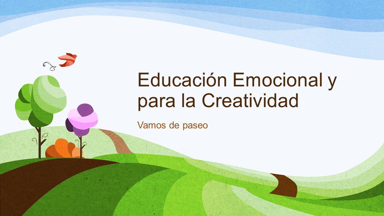 Educación Emocional y para la Creatividad