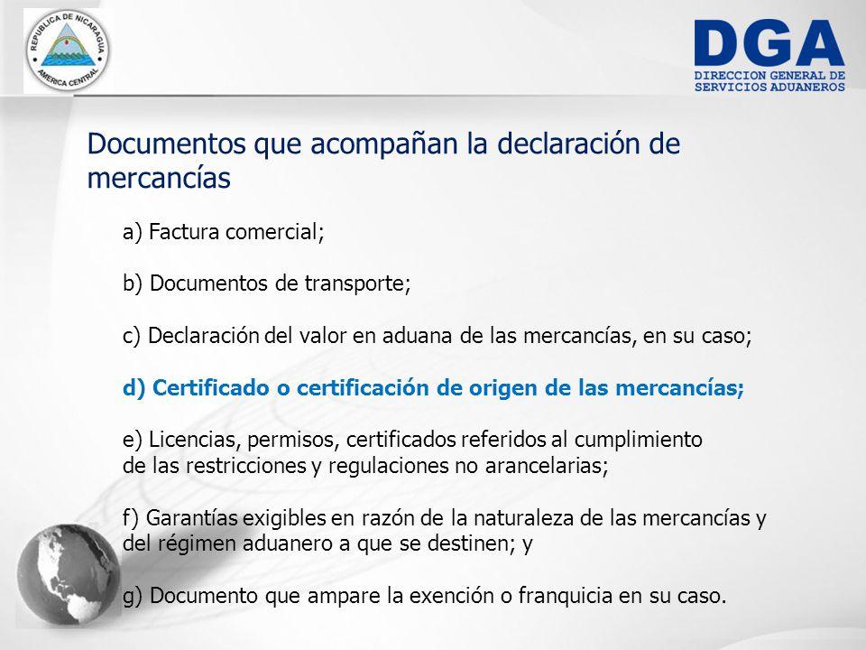 Documentos que acompañan la declaración de mercancías