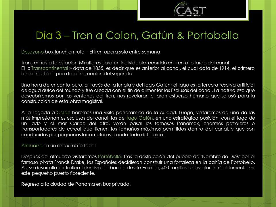 Día 3 – Tren a Colon, Gatún & Portobello