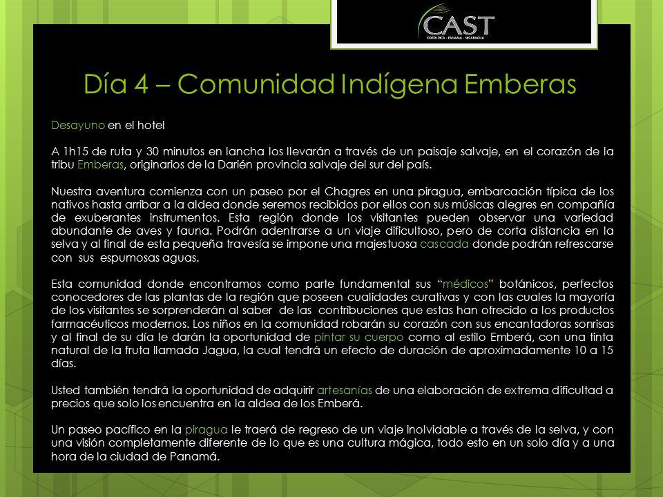 Día 4 – Comunidad Indígena Emberas