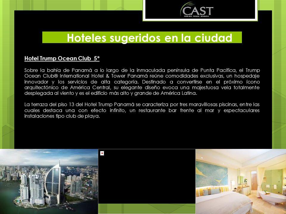 Hoteles sugeridos en la ciudad