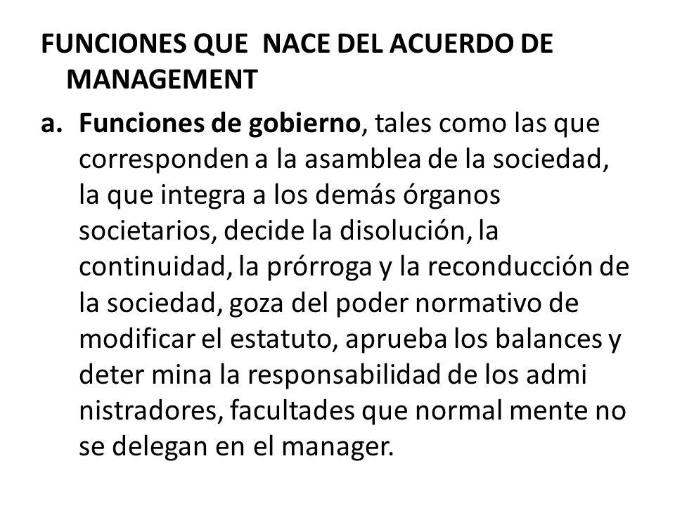 FUNCIONES QUE NACE DEL ACUERDO DE MANAGEMENT