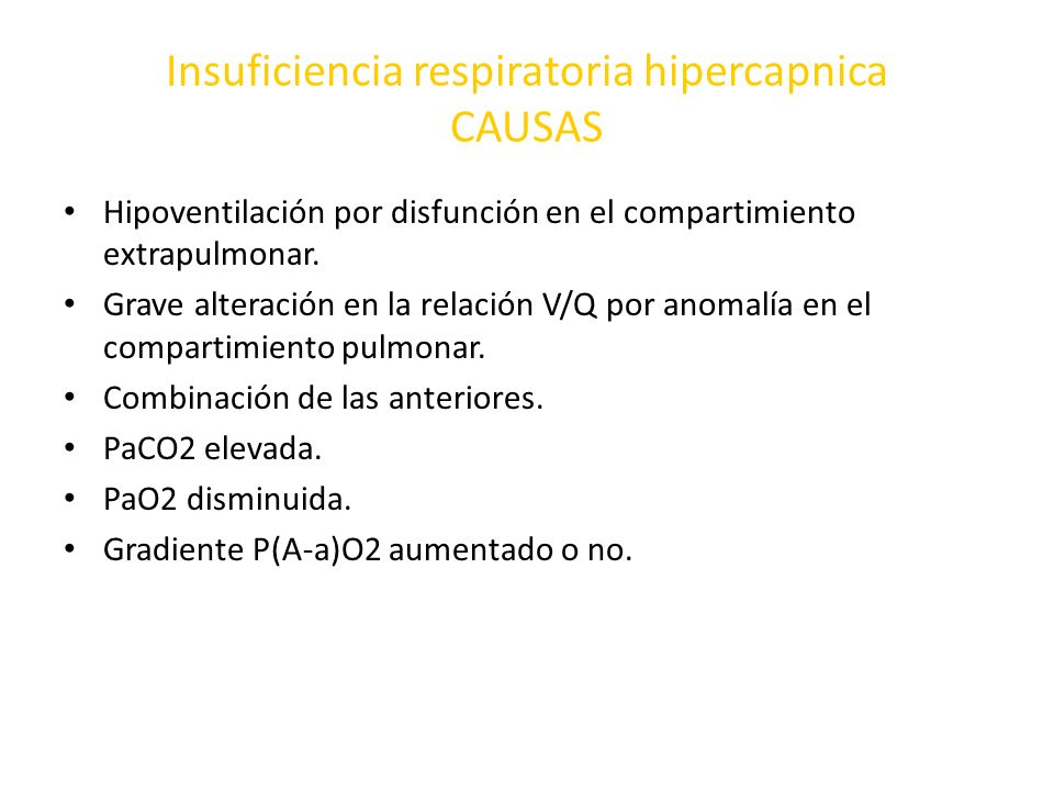 Insuficiencia respiratoria hipercapnica CAUSAS