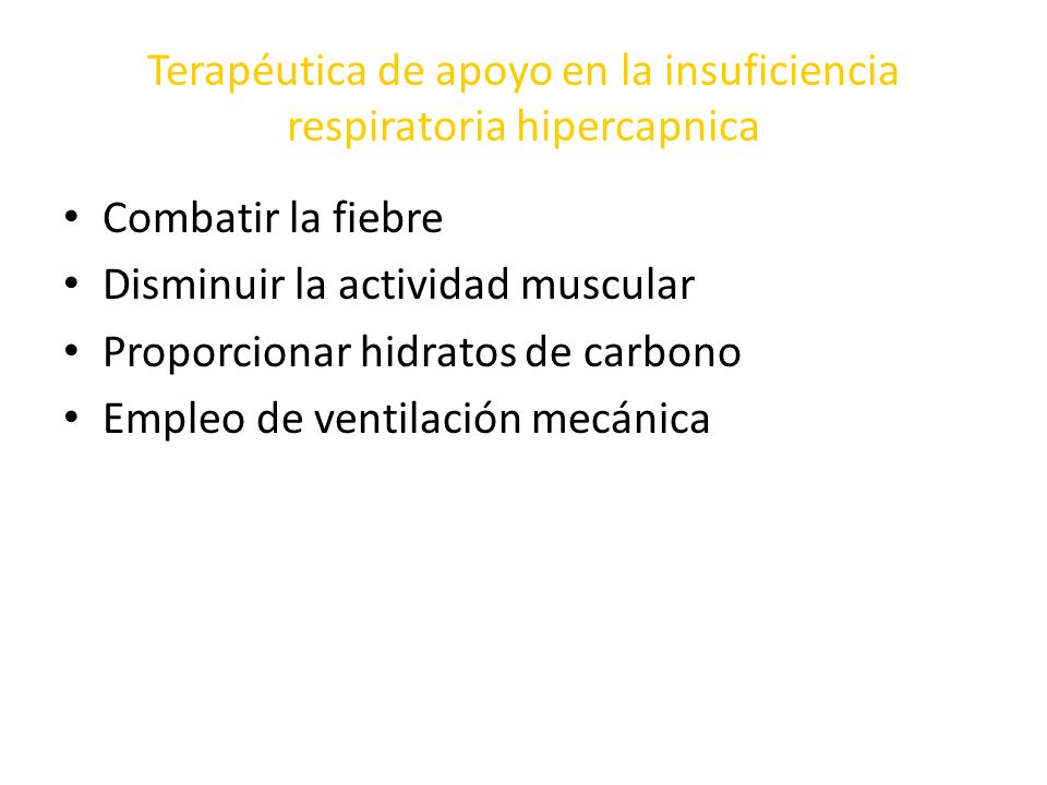 Terapéutica de apoyo en la insuficiencia respiratoria hipercapnica
