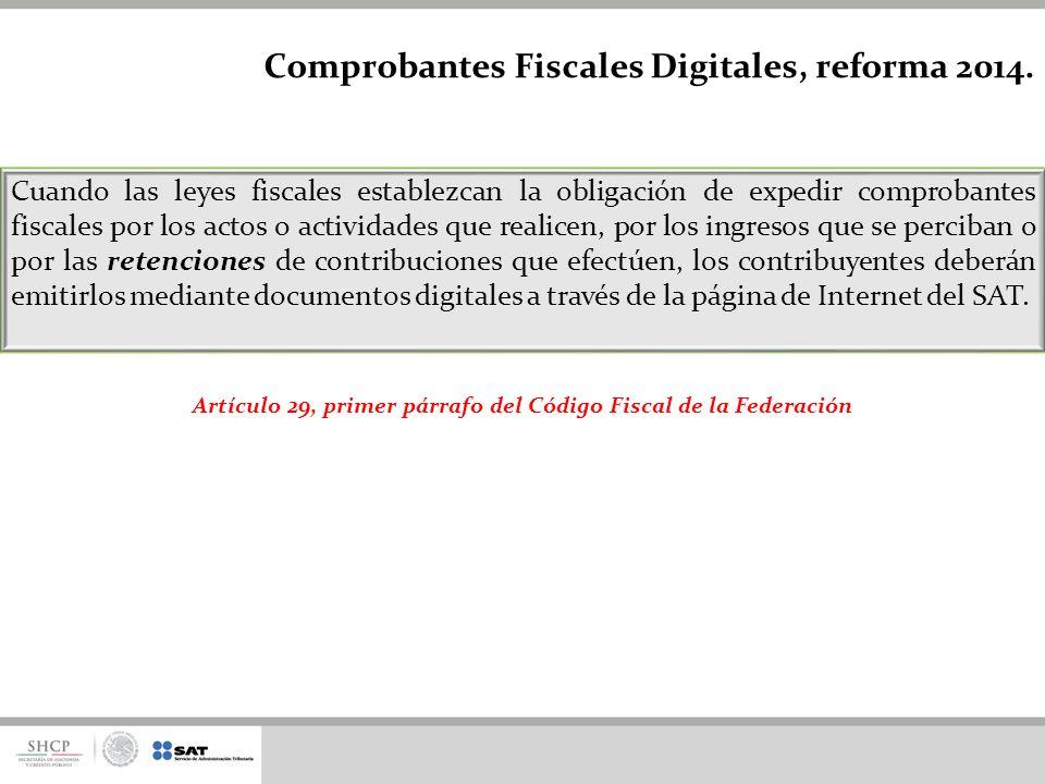 Artículo 29, primer párrafo del Código Fiscal de la Federación