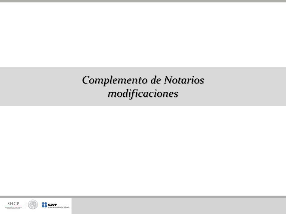 Complemento de Notarios modificaciones
