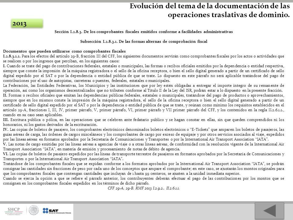 Subsección I.2.8.3.1. De las formas alternas de comprobación fiscal