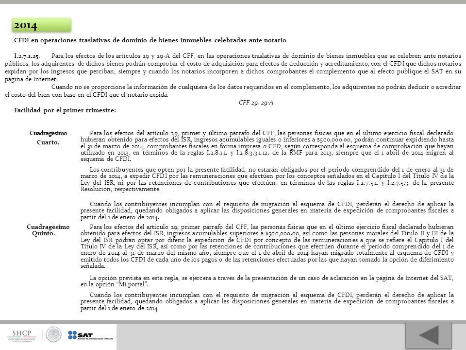2014 CFDI en operaciones traslativas de dominio de bienes inmuebles celebradas ante notario.