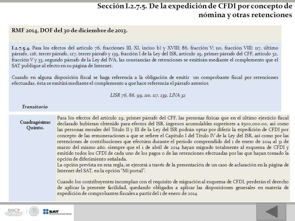 Sección I.2.7.5. De la expedición de CFDI por concepto de nómina y otras retenciones