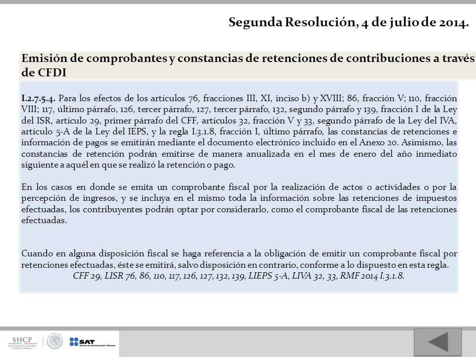 Segunda Resolución, 4 de julio de 2014.