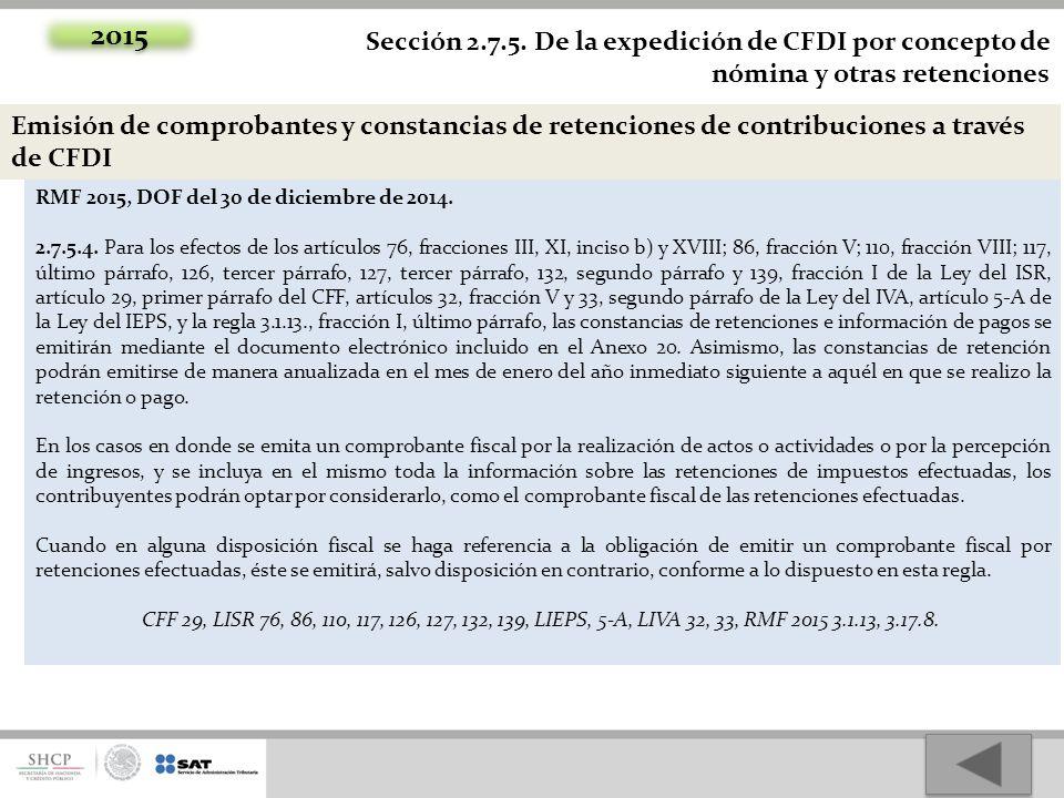 2015 Sección 2.7.5. De la expedición de CFDI por concepto de nómina y otras retenciones.