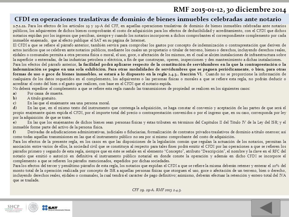 RMF 2015-01-12, 30 diciembre 2014 CFDI en operaciones traslativas de dominio de bienes inmuebles celebradas ante notario