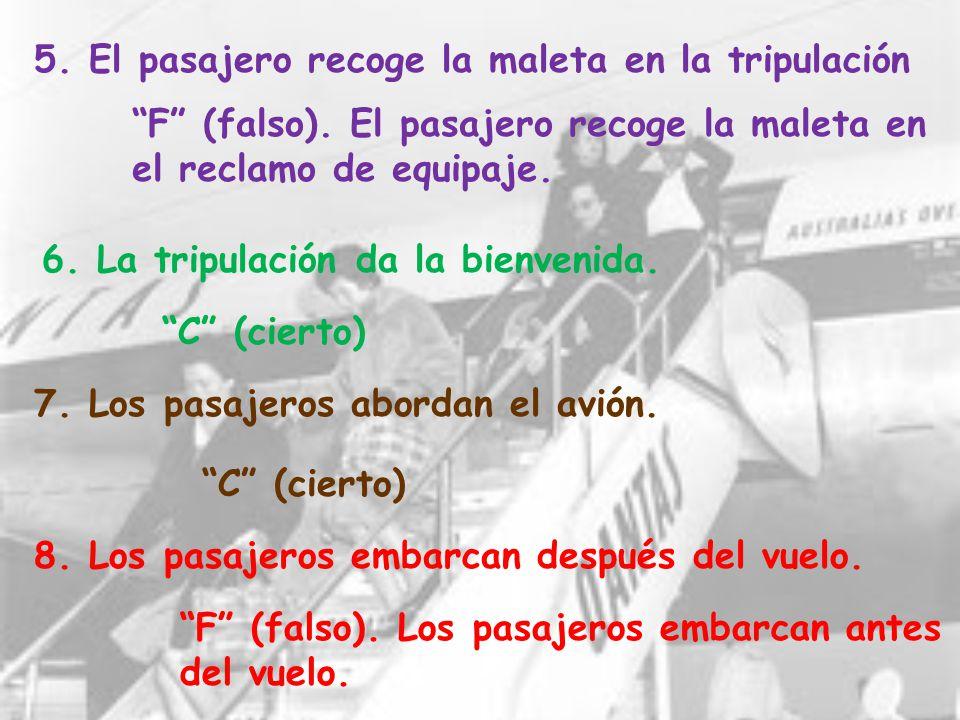 5. El pasajero recoge la maleta en la tripulación