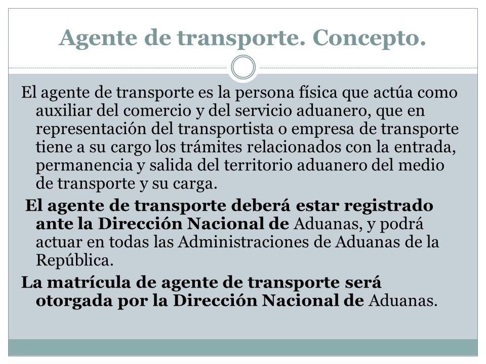 Agente de transporte. Concepto.