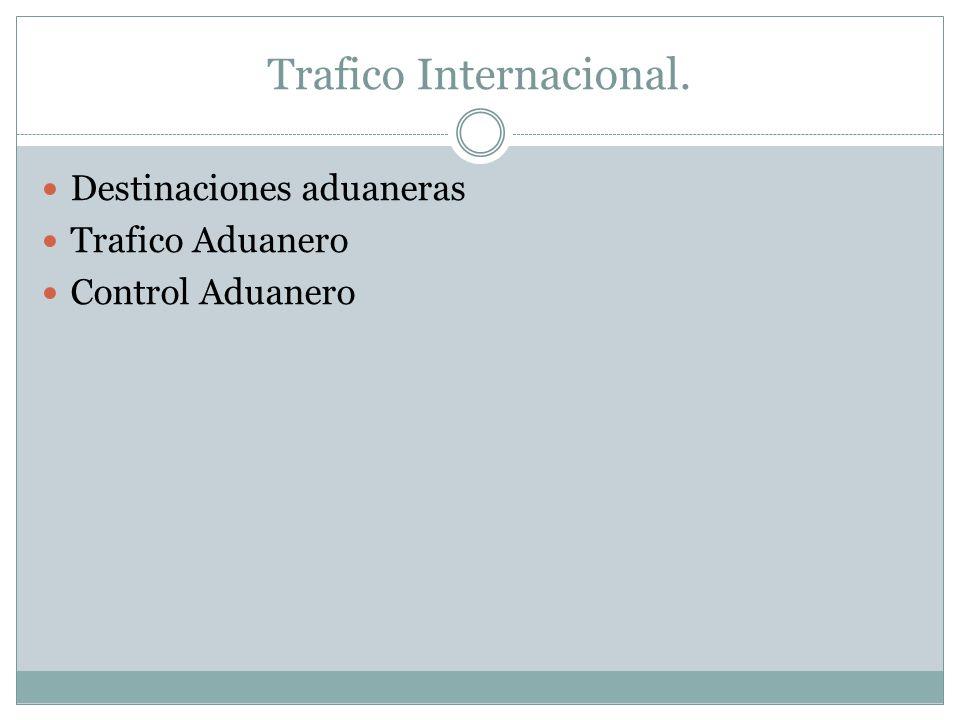 Trafico Internacional.