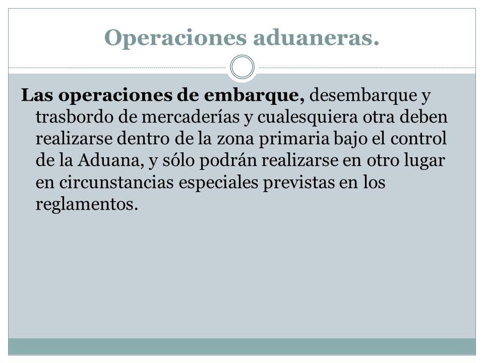 Operaciones aduaneras.