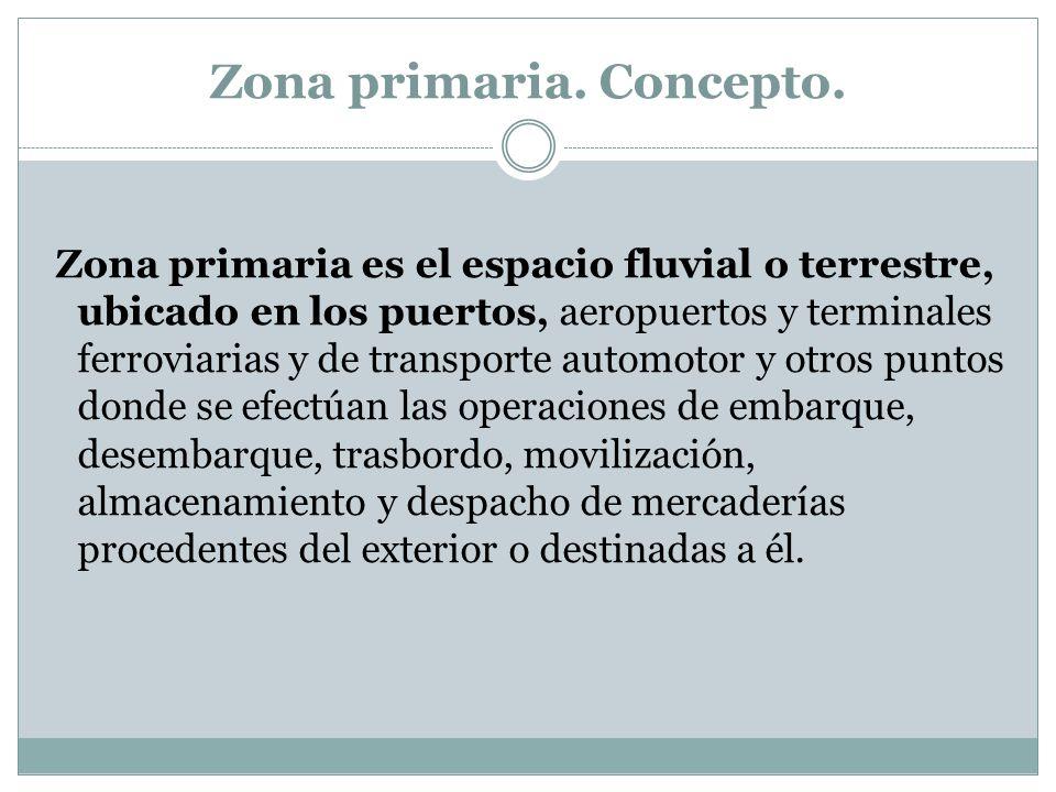 Zona primaria. Concepto.