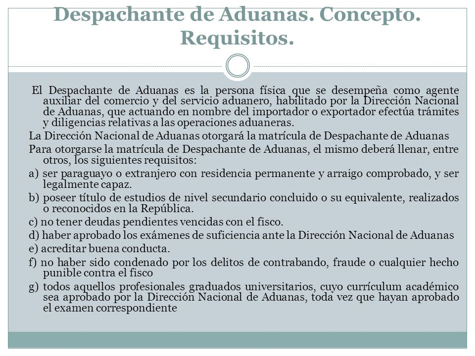 Despachante de Aduanas. Concepto. Requisitos.