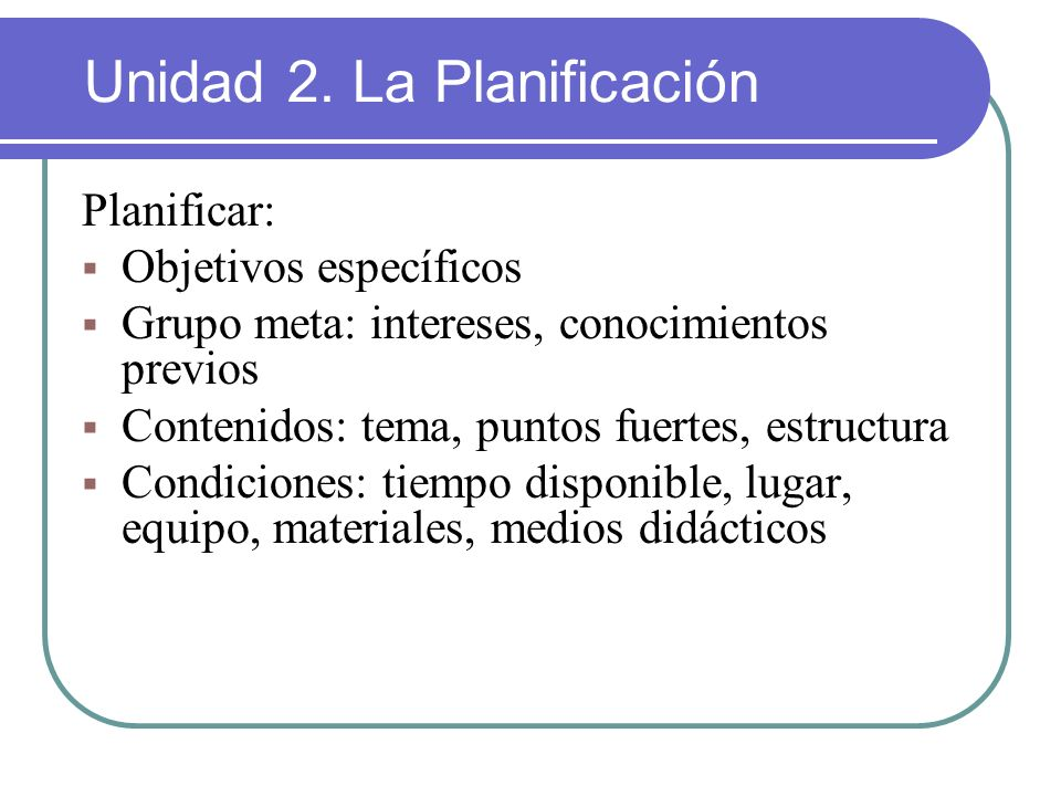 Unidad 2. La Planificación