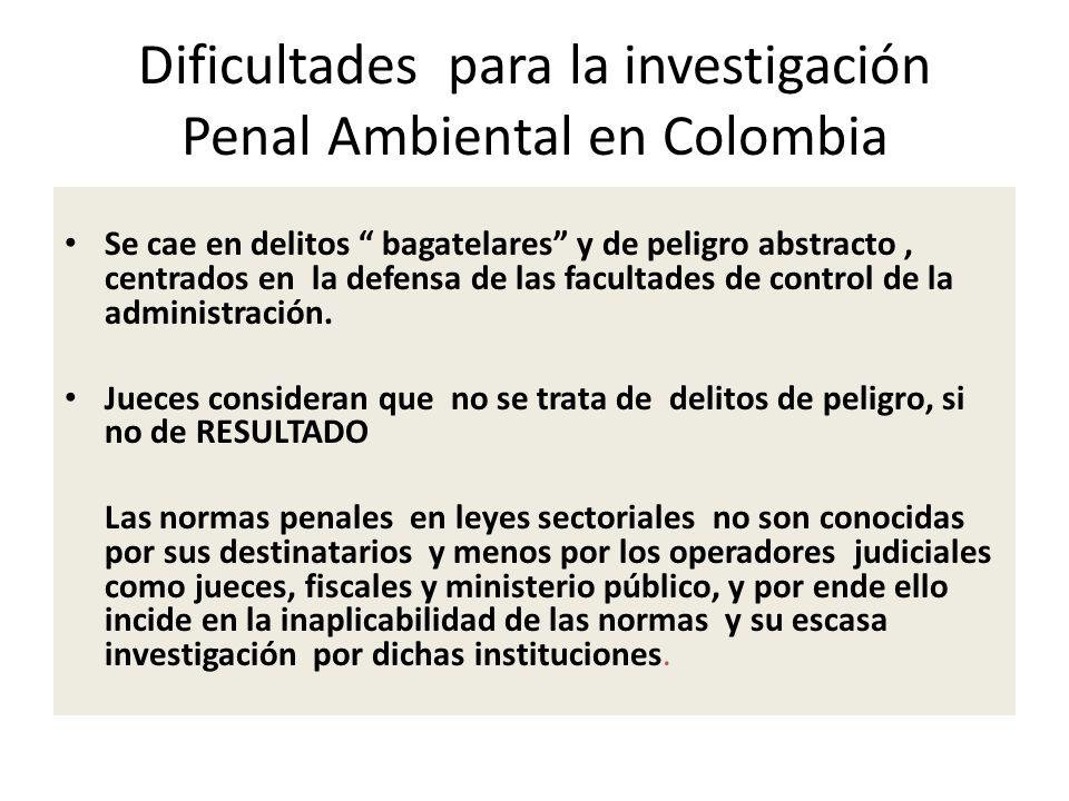 Dificultades para la investigación Penal Ambiental en Colombia