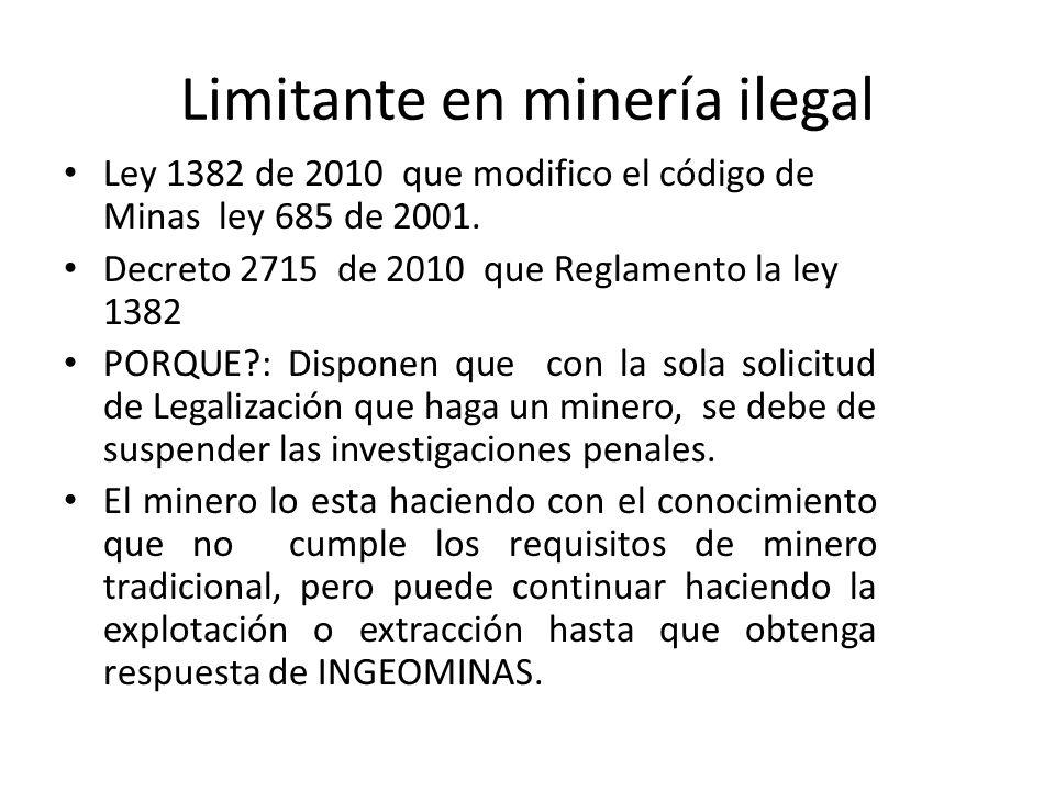 Limitante en minería ilegal