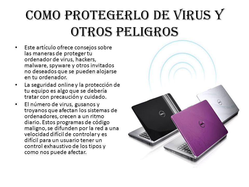 Como protegerlo de virus y otros peligros