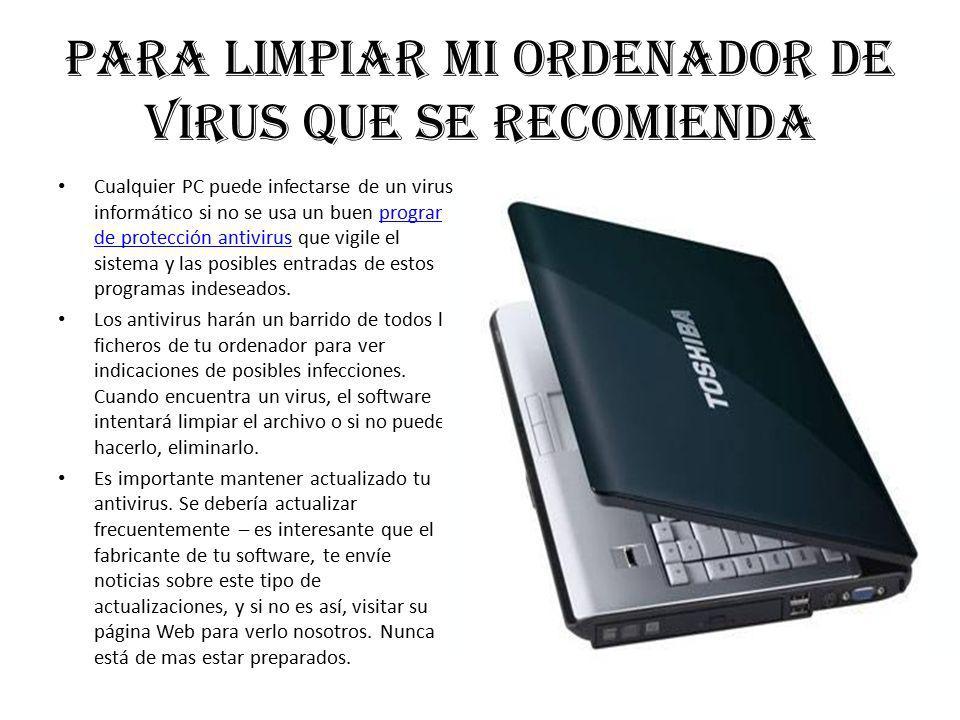 Para limpiar mi ordenador de virus que se recomienda