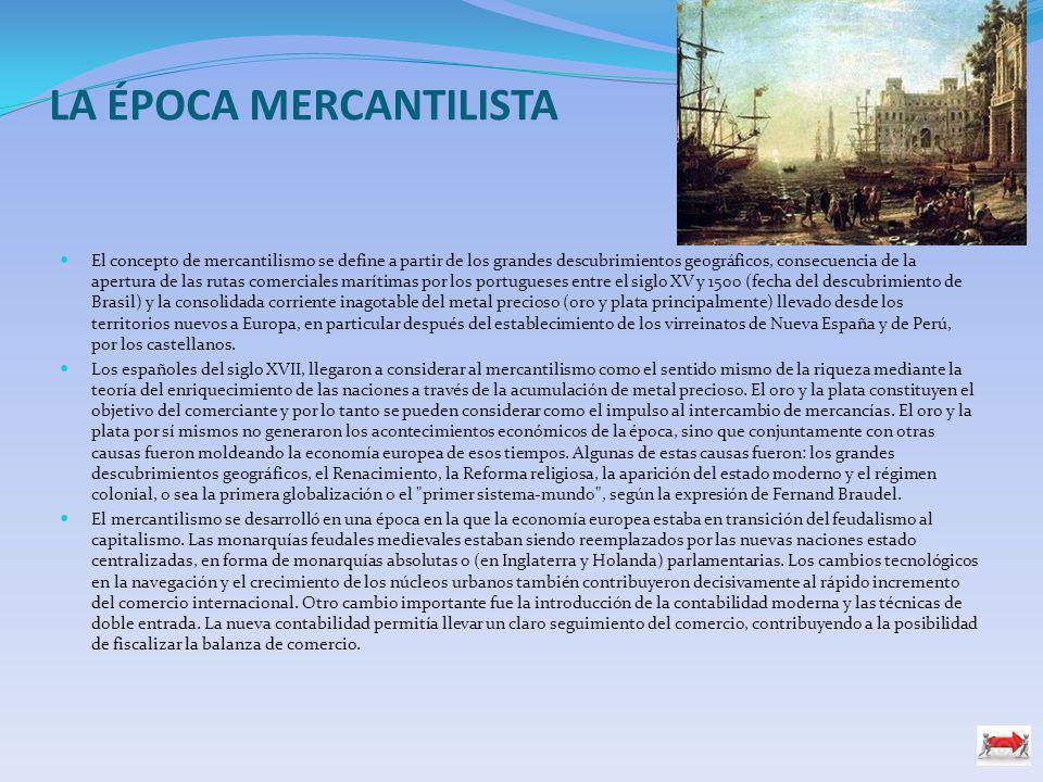 LA ÉPOCA MERCANTILISTA
