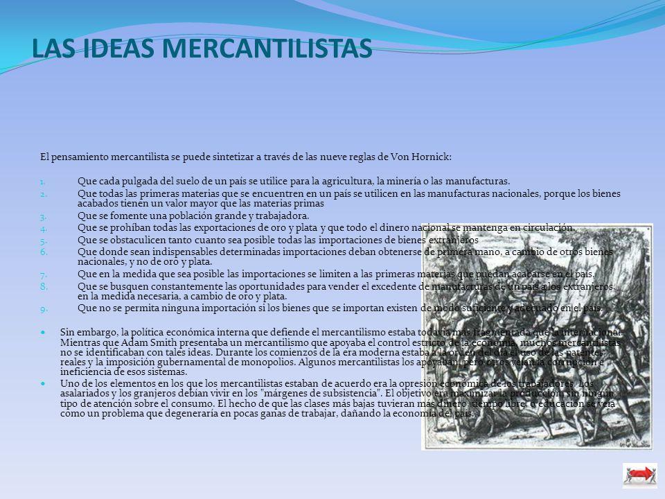 LAS IDEAS MERCANTILISTAS