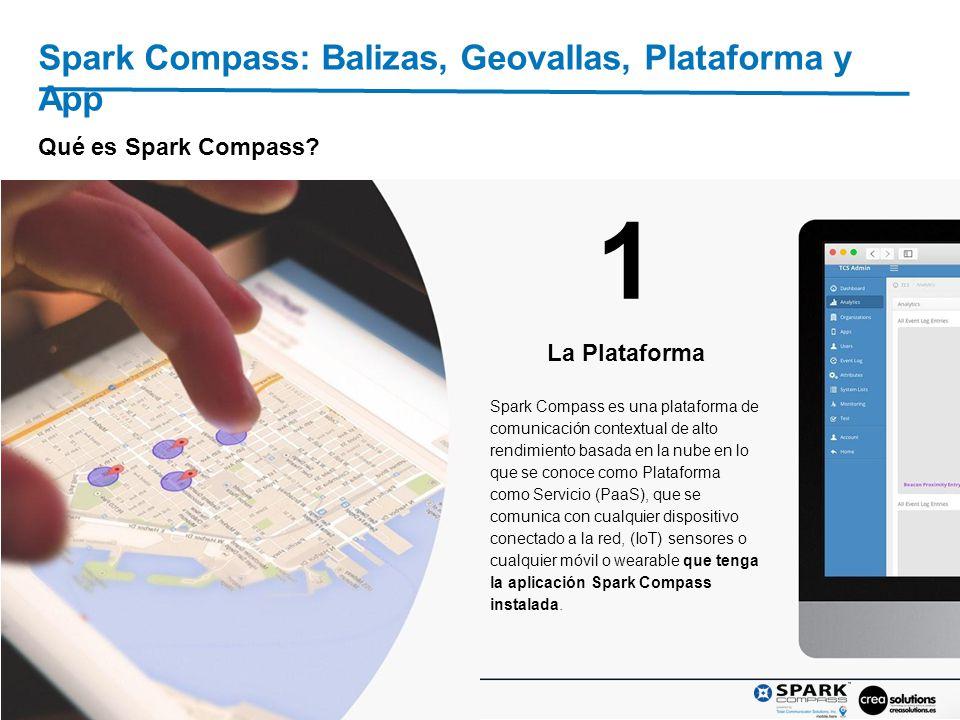 2 Spark Compass: Balizas, geovallas, Plataforma y App