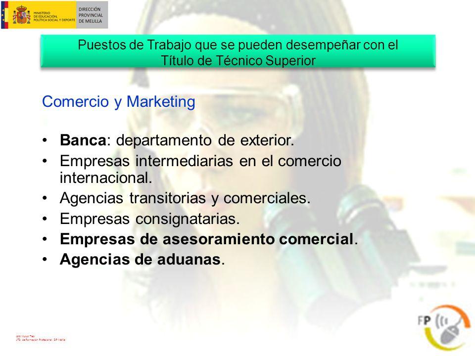 Banca: departamento de exterior.