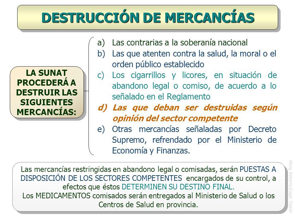 DESTRUCCIÓN DE MERCANCÍAS